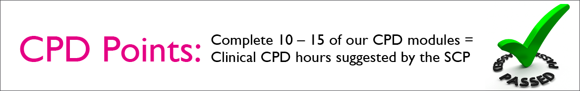 Complete 10 - 15 to achieve the CPD points recommended by the SCP